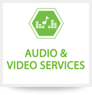 Audio & Video Services